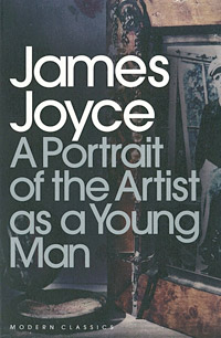 Portrait of an Artist as a Young Man, James Joyce