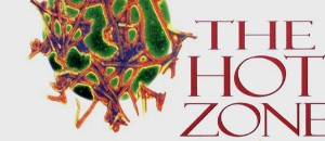 The Hot Zone by Richard Preston