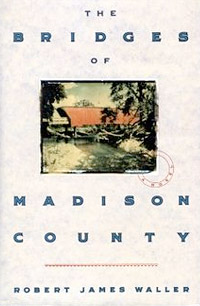 Bridges of Madison County, Robert James Waller